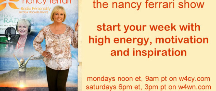 Be Inspired on The Nancy Ferrari Show!