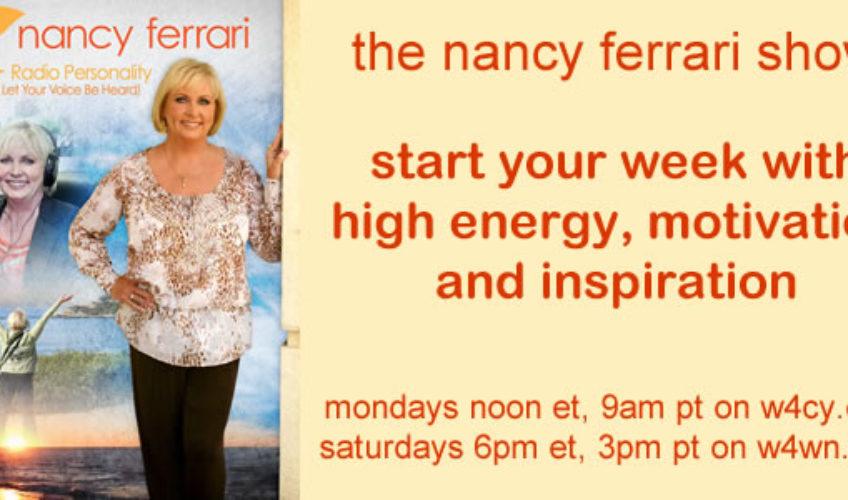 Be Inspired on The Nancy Ferrari Show!