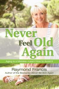 Never Feel Old Again
