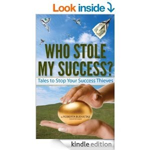Who Stole My Success by Roberta Budviestas