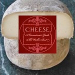 CHEESE-A CONNOISSEUR'S GUIDE
