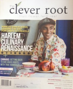 Chef Marcus Samuelsson is on the cover of the recent issue of The Clever Root. Marcus will be our show guest March 30th.