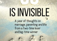 Us Is Invisible: A Year of Thoughts on Marriage, Parenting, and Life from a Two-Time Loser and Big-Time Winner