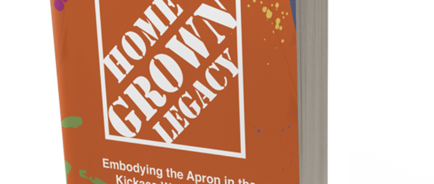 Home Grown Legacy: Embodying the Apron in the Kickass World of Retail